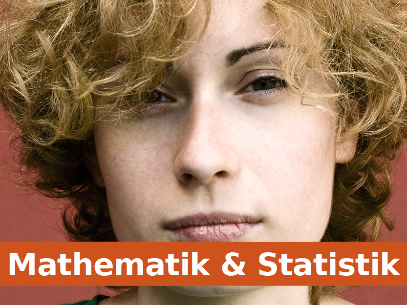 Mathematik und Statistik